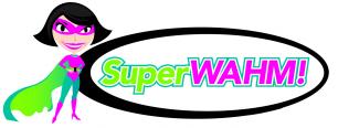SuperWAHM